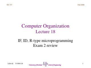Computer Organization Lecture 18