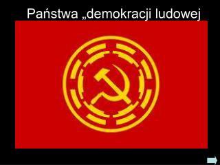 Pa?stwa �demokracji ludowej �