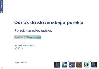 Odnos do slovenskega porekla
