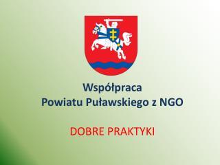 Współpraca  Powiatu Puławskiego z NGO Dobre praktyki