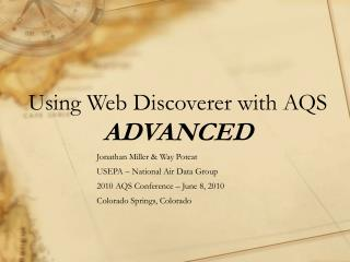 Using Web Discoverer with AQS  ADVANCED