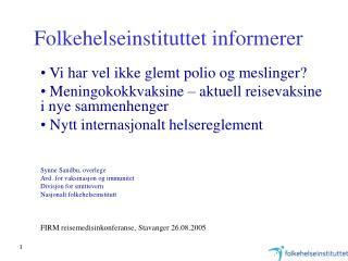 Folkehelseinstituttet informerer
