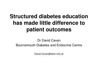 Structured diabetes education has made little difference to patient outcomes