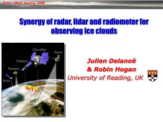 Synergy of radar, lidar and radiometer for observing ice clouds