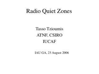 Radio Quiet Zones