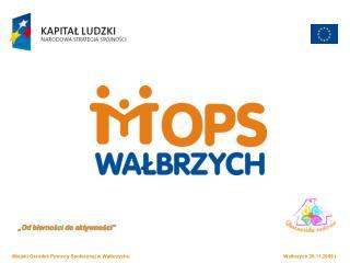 Miejski Ośrodek Pomocy Społecznej w Wałbrzychu