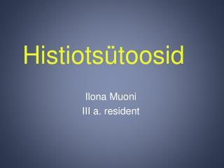 Histiots�toosid