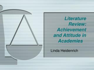 Literature Review: Achievement and Attitude in Academies