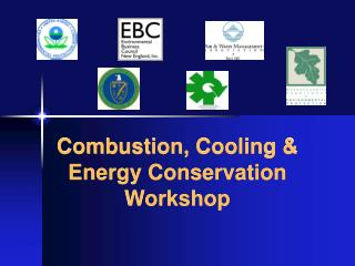 Combustion, Cooling & Energy Conservation Workshop