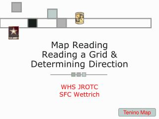 Map Reading Reading a Grid & Determining Direction