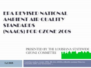 EPA Revised National Ambient Air Quality Standards  (NAAQS) for Ozone 2008