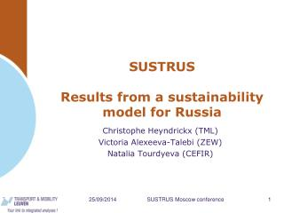 SUSTRUS Results from a sustainability model for Russia