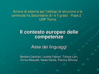 Il contesto europeo delle competenze Asse dei linguaggi