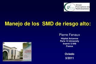 Manejo de los  SMD de riesgo alto: