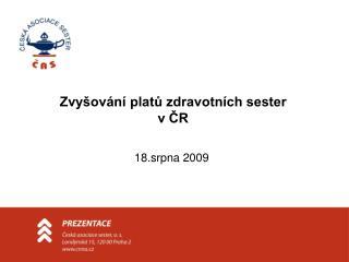 Zvyšování platů zdravotních sester  v ČR