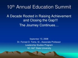 10 th  Annual Education Summit