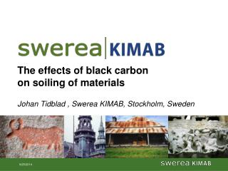 The effects of black carbon on soiling of materials