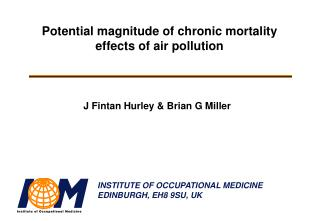 Potential magnitude of chronic mortality effects of air pollution