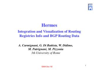 Hermes Integration and Visualization of Routing Registries Info and BGP Routing Data