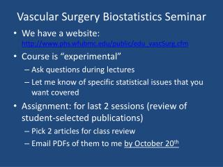 Vascular Surgery Biostatistics Seminar
