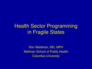 Health Sector Programming in Fragile States