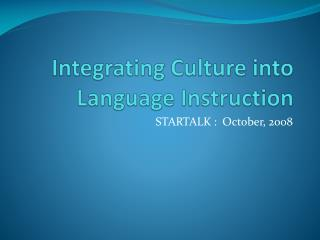 Integrating Culture into Language Instruction
