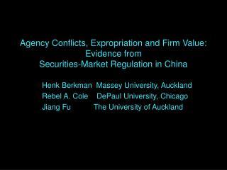 Henk Berkman  Massey University, Auckland Rebel A. Cole    DePaul University, Chicago