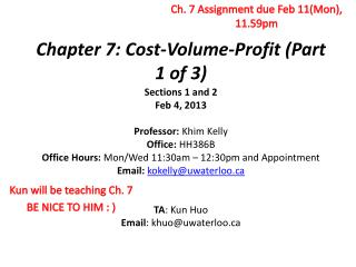 Chapter 7: Cost-Volume-Profit (Part  1 of 3)