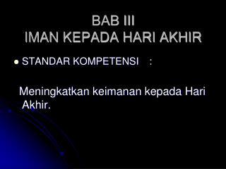 BAB III  IMAN KEPADA HARI AKHIR