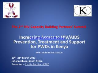 The 2 nd  HIV Capacity Building Partners' Summit