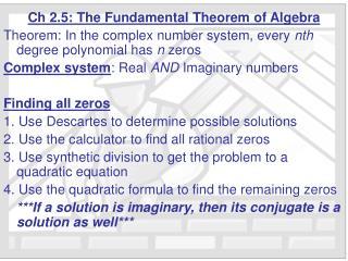 Ch 2.5: The Fundamental Theorem of Algebra