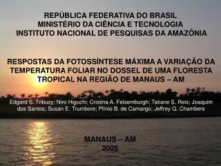 REPÚBLICA FEDERATIVA DO BRASIL  MINISTÉRIO DA CIÊNCIA E TECNOLOGIA