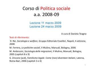 Corso di  Politica sociale a.a. 2008-09