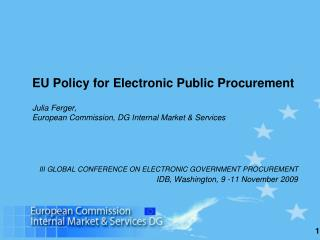 III GLOBAL CONFERENCE ON ELECTRONIC GOVERNMENT PROCUREMENT  IDB, Washington, 9 -11 November 2009