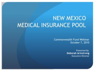 NEW MEXICO  MEDICAL INSURANCE POOL