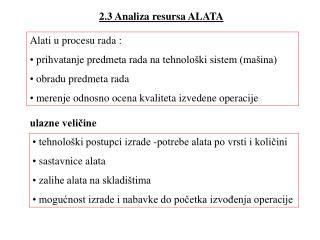 2.3 Analiza resursa ALATA