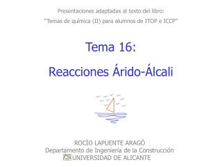 Tema 16:  Reacciones Árido-Álcali
