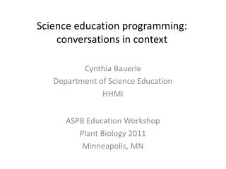 Science education programming: conversations in context