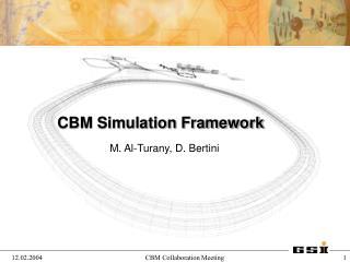 CBM Simulation Framework