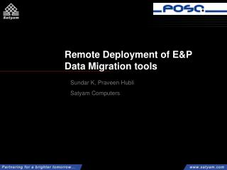 Remote Deployment of E&P Data Migration tools