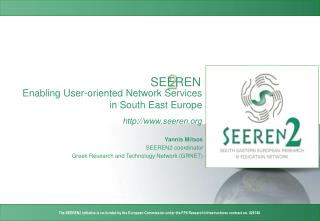 Enabling User-oriented Network Services in South East Europe