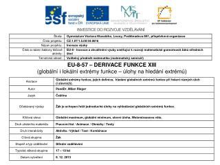 EU-8-57 – DERIVACE FUNKCE XIII (globální i lokální extrémy funkce – úlohy na hledání extrémů)