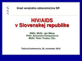 HIV/AIDS  v Slovenskej republike