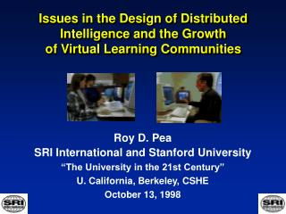 Issues in the Design of Distributed Intelligence and the Growth  of Virtual Learning Communities