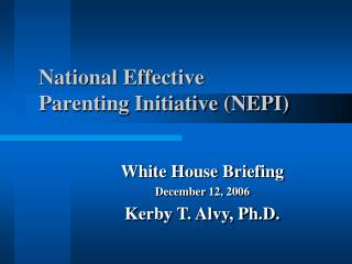 National Effective  Parenting Initiative (NEPI)