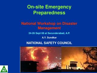 On-site Emergency Preparedness National Workshop on Disaster Management