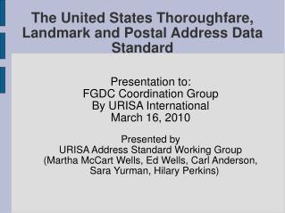 The United States Thoroughfare, Landmark and Postal Address Data Standard