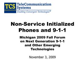 Non-Service Initialized Phones and 9-1-1