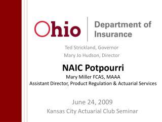 June 24, 2009 Kansas City Actuarial Club Seminar