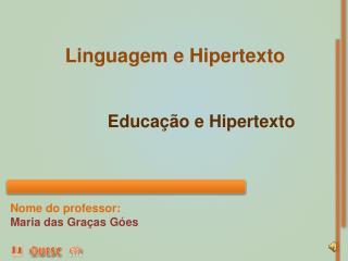 Educação e Hipertexto